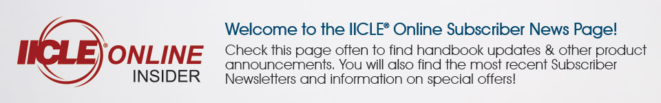 Welcome to the IICLE Online Subscriber News Page!