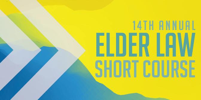 Elder Law Short Course