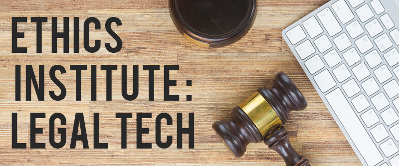 Ethics Institute: Legal Tech