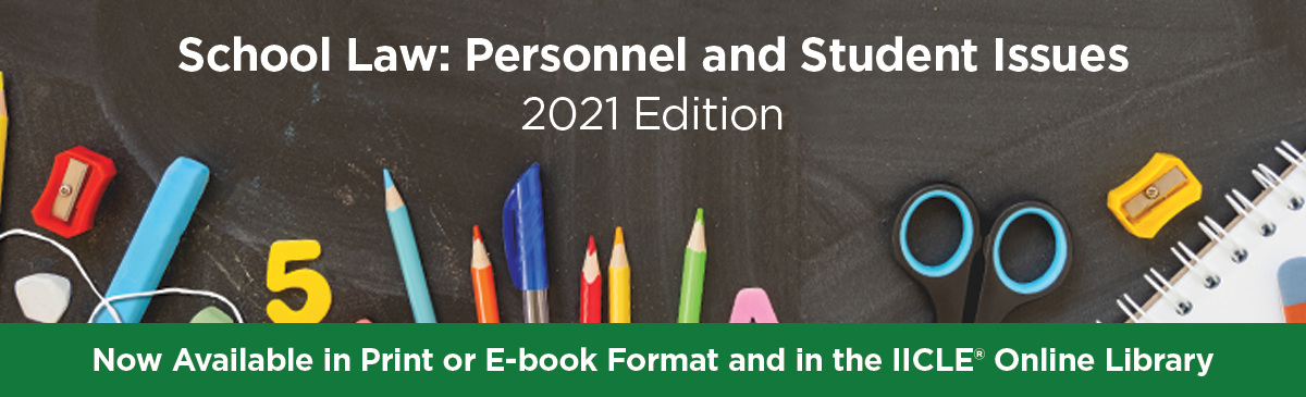 School Law: Personnel and Student Issues 2021 Edition