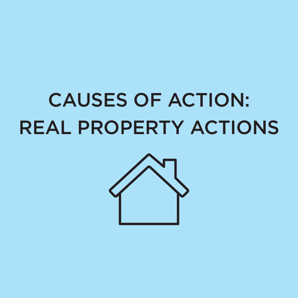 Picture of Causes of Action: Real Property Actions 2021 Edition