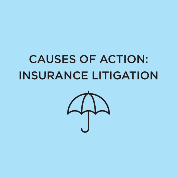 Picture of Causes of Action: Insurance Litigation 2021 Edition